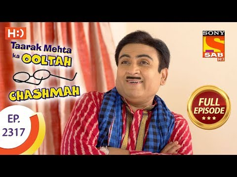 Taarak Mehta Ka Ooltah Chashmah – तारक मेहता – Ep 2317 – Full Episode – 18th October, 2017
