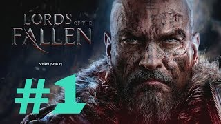 Lords of the Fallen - Cesta bojovníka I #1 I CZ titulky I Pc Gameplay 1080p I SK Lets Play