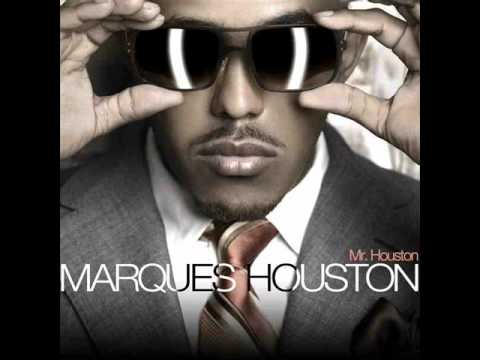 Marques HoustonAll because of you