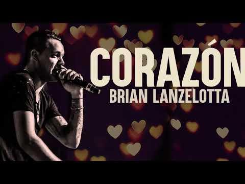 Brian Lanzelotta - Corazón (NUEVO 2017)