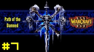 Warcraft III Reign of Chaos: Undead Campaign #7 - The Siege of Dalaran