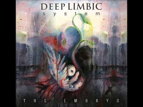 Deep Limbic System - The Embryo EP - 05 Farewell