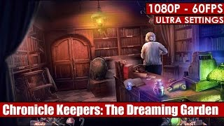 Chronicle Keepers The Dreaming Garden gameplay PC - HD [1080p/60fps]