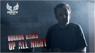 HORROR HAIKU: Up All Night