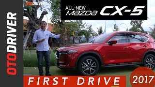 All New Mazda CX-5 2017 First Drive Indonesia | OtoDriver