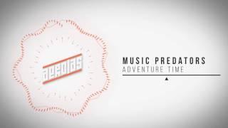 Music Predators - Adventure Time