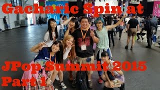 I saw Gacharic Spin at JPop Summit 2015. They really surprised me w...