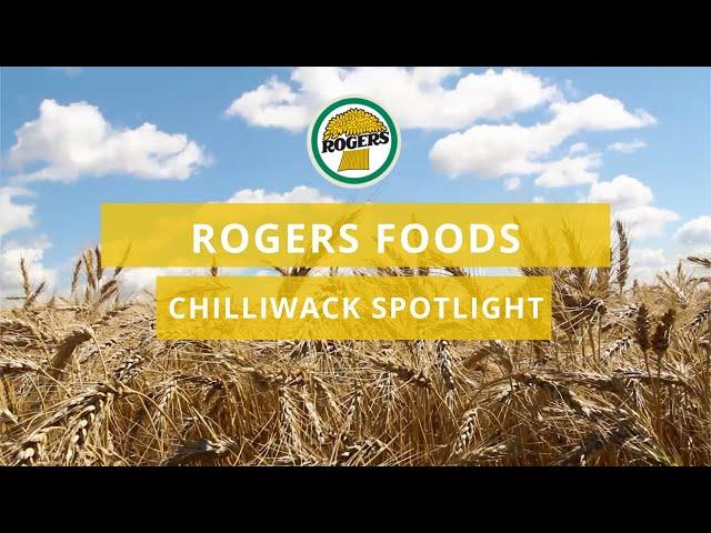 Rogers Foods Chilliwack Spotlight 2017