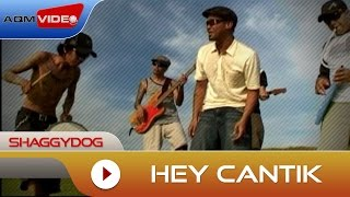 Download lagu Shaggydog - Hey Cantik | Official Video