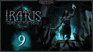IRATUS: Lord of the Dead | Capítulo 9 | Después de la anterior cagada... probamos otras compos!