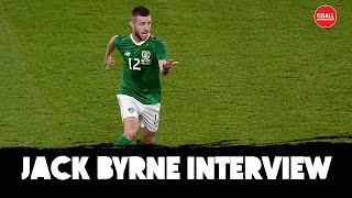Jack Byrne | Ireland call-up, dream debut and emotional years away from home