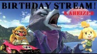 My Birthday Stream! - Smash Ultimate + Mario Kart 8 Deluxe!