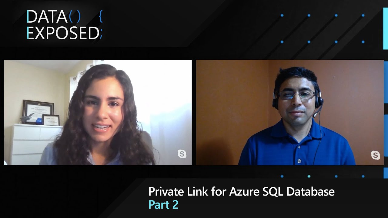 Private Link for Azure SQL Database - Part 2 | Data Exposed