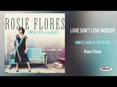 """Rosie Flores ~""""Love Don't Love Nobody"""" ~ Simple Case of the Blues Mp3"""
