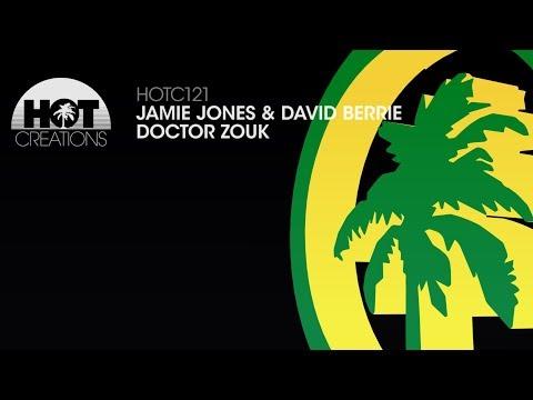 Jamie Jones & David Berrie - Doctor Zouk