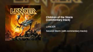 Children of the Storm (commentary track)