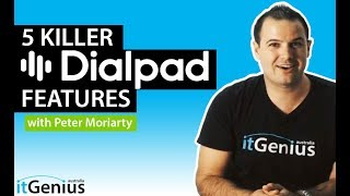 5 Killer Cloud Phone System Features of Dialpad