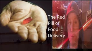 The Red Pill of Food Delivery!