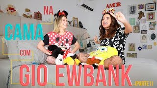 NA CAMA COM GIO EWBANK E.... ANITTA (parte 1)   GIOH