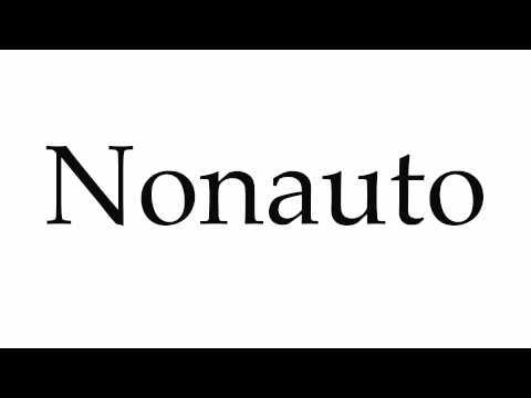 How to Pronounce Nonauto