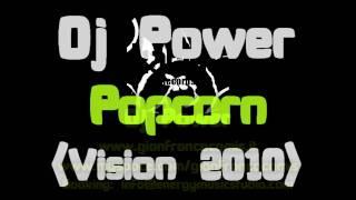 Dj Power - Popcorn (Vision 2010)
