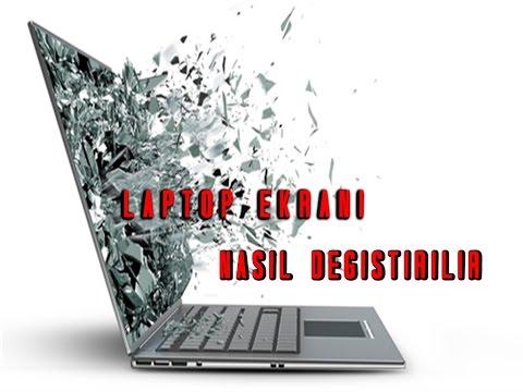 LAPTOP EKRANI NASIL DEĞİŞTİRİLİR How To Replace A Broken Laptop Screen