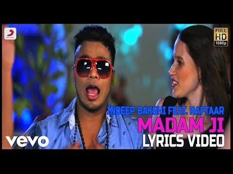 Madam Ji - Lyrics Video | Indeep Bakshi...