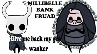 Millibelle bank thief location , hollow knight : grimme troupe