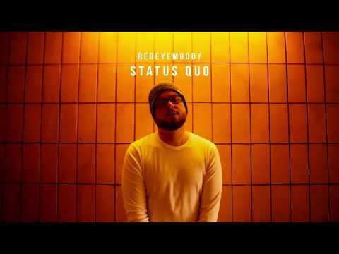 Redeyemoody - Status Quo (prod. By Dustfingaz)