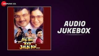 Aisi Bhi Kya Jaldi Hai - Full Movie Audio Jukebox | Sachin Pilgaonkar, Ashok Saraf & Archana Puran S