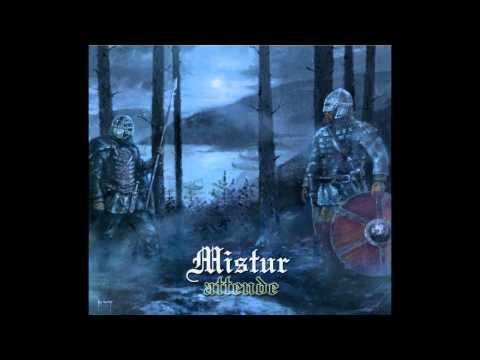 Mistur - Mistur Black Folk Metal (HQ)