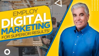 Employ Digital Marketing for Superior Results!