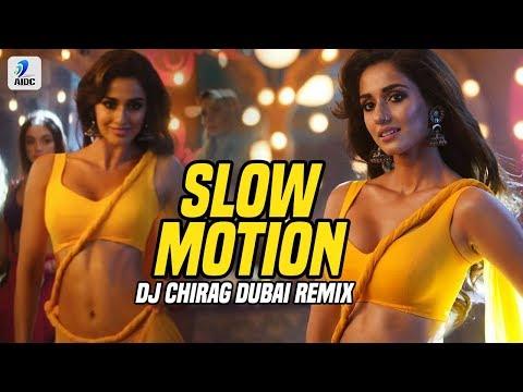 Slow Motion (Remix) | DJ Chirag Dubai | Bharat | Salman Khan | Disha Patani