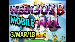 Angry Birds Friends Tournament All Levels Week 302-B MOBILE Highscore POWER-UP walkthrough