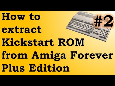 Extract Kickstart ROM from Amiga Forever Plus Edition - YouTube