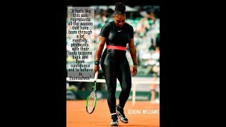 What you think of Serena Williams catsuit outfit at French Open is it good or bad.