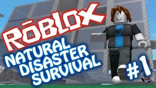 Matt Plays ROBLOX #1 - Natural Disaster Survival!