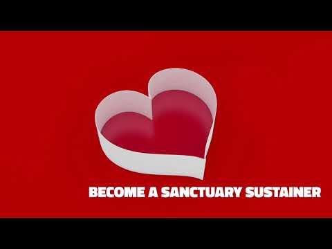 We Love Sanctuary Sustainers - Become One!