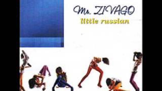 Mr Zivago Little Russian