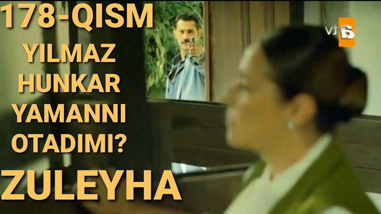 ZULEYHA 178 - QISM O'ZBEK TILIDA(TURK SERIALI) # ЗУЛЕЙХА 178 - КИСМ УЗБЕК ТИЛИДА (ТУРК СЕРИАЛИ)