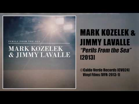 Mark Kozelek & Jimmy Lavalle | 'Perils From the Sea' [2013]