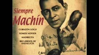 Antonio Machin  Toda una vida