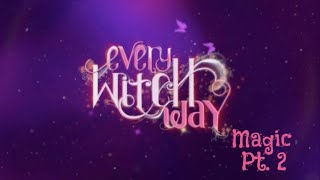 Download Video Every Witch Way Magic Part 2 MP3 3GP MP4
