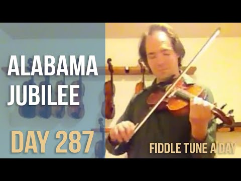 Alabama Jubilee - Fiddle Tune a Day - Day 287