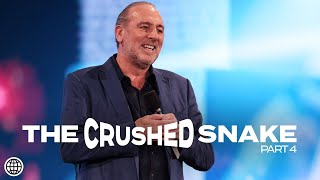 The Crushed Snake 🐍 (Part 4) | Brian Houston | Hillsong Church Online