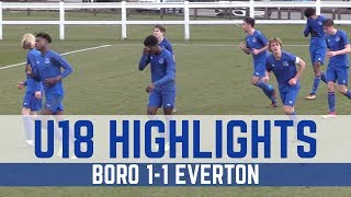 U18 HIGHLIGHTS: BORO 1-1 EVERTON