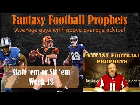 Start 'em or sit 'em week 13 Fantasy Football