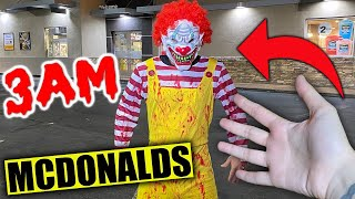 DO NOT GO TO MCDONALDS AT 3AM CHALLENGE!! (*RONALD MCDONALD ATTACKED US*)