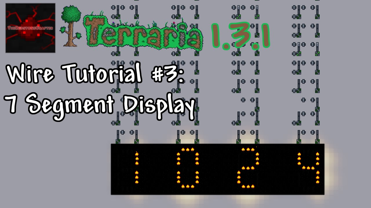 Terraria 1.3.1 Wire Tutorial #3 | 7 Segment Display - YouTube