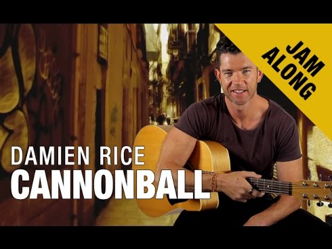 Cannonball By Damien Rice Chords Jam Along Youtube